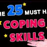 25 Amazing COPING SKILLS Everyone Needs
